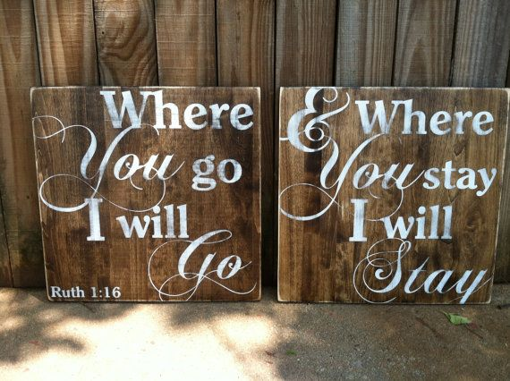 "Where You Go I Will Go - Ruth 1:16 - Set of 11""x11"" Hand Painted and Distressed wooden signs - Wedding Signs on Etsy, $40.00"