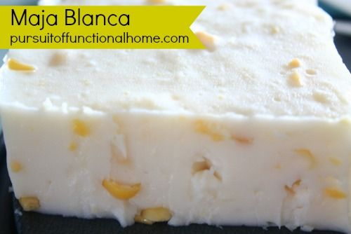 Maja Blanca Recipe - Pursuit of Functional Home