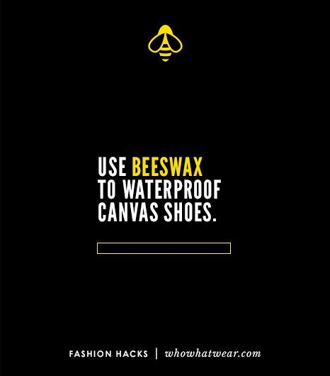 Use beeswax to waterproof canvas shoes // 26 Fashion Hacks