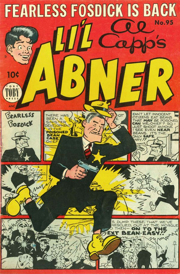 Li'l Abner N. 95 - Al Capp's Li'l Abner newspaper strip occasionally featured a hilarious Dick Tracy satire that always seemed to leave the hero shot full of big holes.
