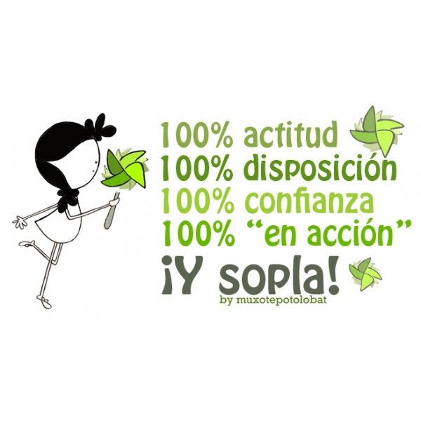 """Lámina """"Molinillo"""" 100% actitud, 100% disposición, 100% confianza, 100 """"en acción"""", y... ¡sopla! Fu, fu, fu..."""
