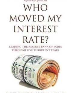 Who Moved My Interest Rate? Leading the Reserve Bank of India Through Five Turbulent Years free download by Duvvuri Subbarao ISBN: 9780670088928 with BooksBob. Fast and free eBooks download.  The post Who Moved My Interest Rate? Leading the Reserve Bank of India Through Five Turbulent Years Free Download appeared first on Booksbob.com.