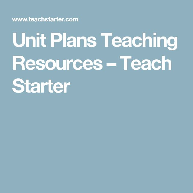 Unit Plans Teaching Resources – Teach Starter