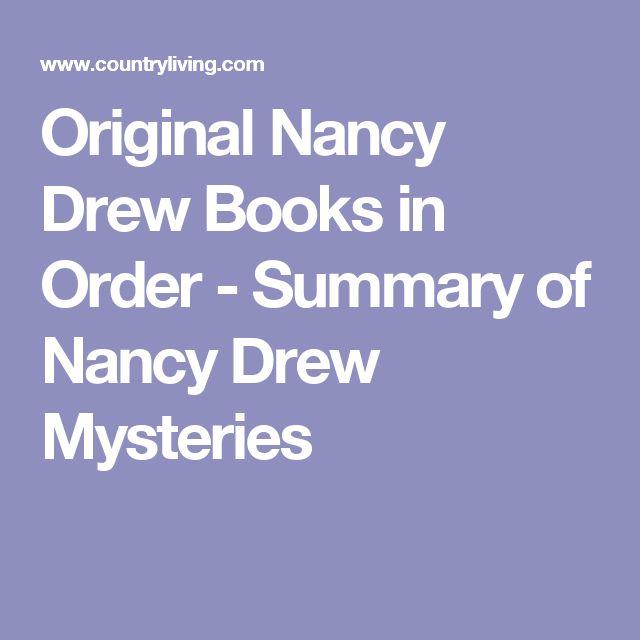 Original Nancy Drew Books in Order - Summary of Nancy Drew Mysteries