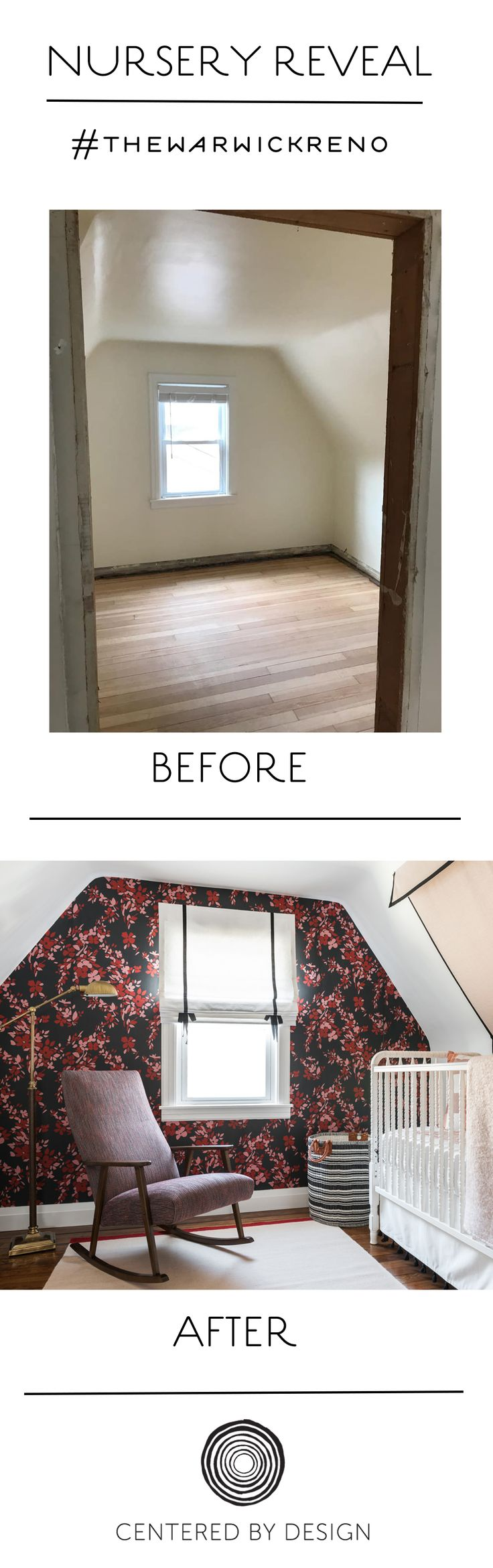Before and After reveal of baby girl's attic nursery. Wallpaper accent wall, Jenny Lind crib, and other vintage touches - Centered by Design.