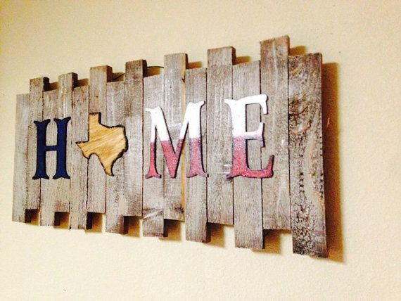Texas Sign Rustic Texas Sign Home Sign Rustic Home Decor