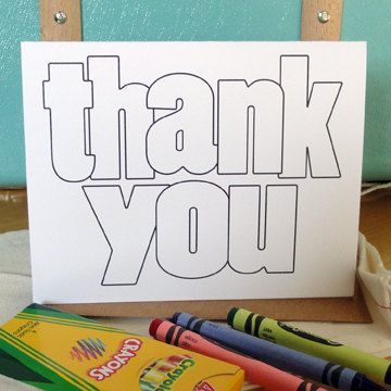 Coloring thank you note cards. Love this for kids who can't write yet, but still to have them contribute!