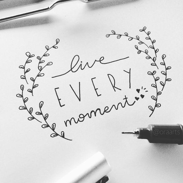 Live Every Moment Zitat mit einfacher Blattdekoration #handlettering #quote #doo