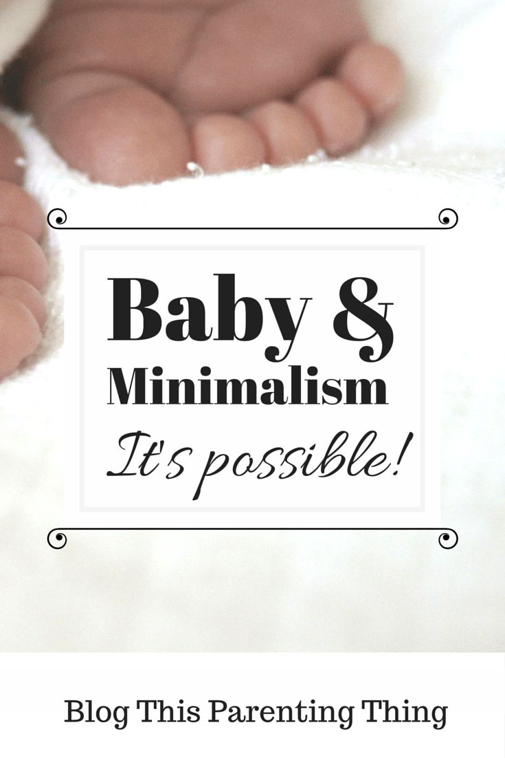 How to Practice #Minimalism Wih a #Baby, on the blog This Parenting Thing. Click to read now, or pin on your boards to read later!