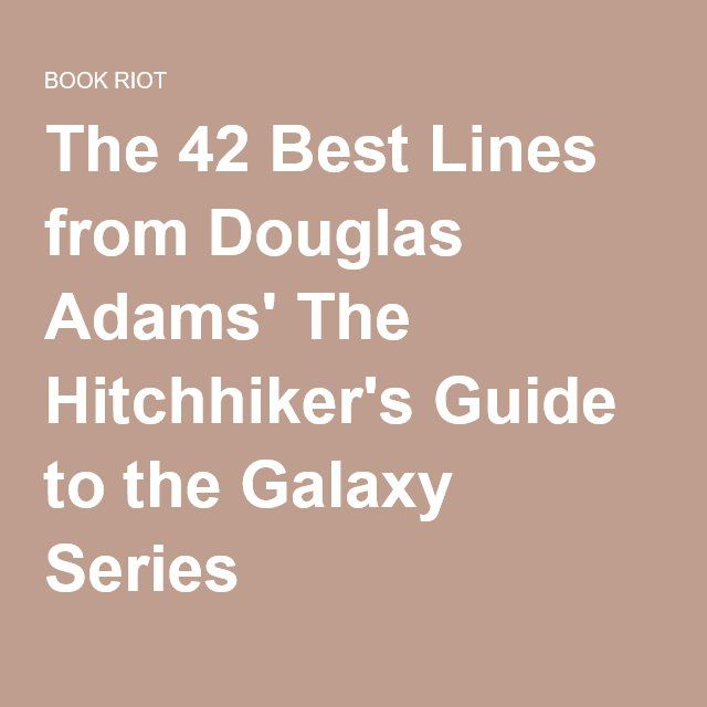 an analysis of the novel the hitchhikers guide to the galaxy by douglas adams The hitchhiker's guide to the galaxy by douglas adams, 9780345391803, available at book depository with free delivery worldwide.