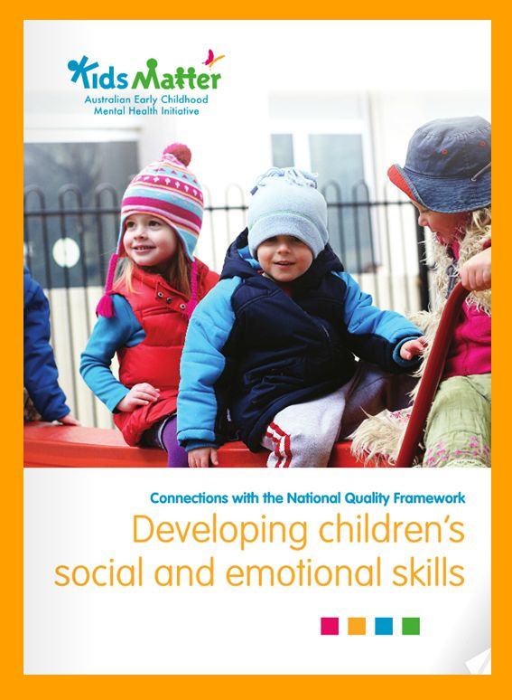 'Connections with the National Quality Framework: Developing children's social and emotional skills'. Go here to download the free eBook: https://www.kidsmatter.edu.au/early-childhood/resources-educators-and-families/ebooks #NQF