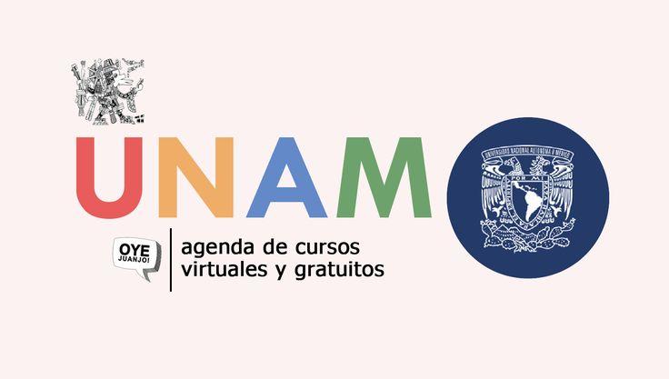 La Universidad Nacional Autónoma de México actualiza su agenda de 40 cursos online gratis con posibilidad de certificación. ¡Y hay muchas sorpresas!