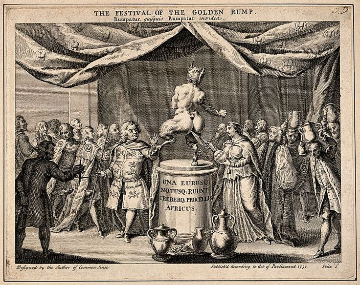 The Festival of the Golden Rump.A satyr on a pedestal kicks out at a magician while a priestess attempts to insert a clyster-pipe;depicting a play called'The Golden Rump' satirising King George II with his wife and Sir Robert Walpole.Engraving, 1737.a farcical play of unknown authorship(though often ascribed to Henry Fielding)said to have been written in 1737.The play has never been performed on stage or published in print,and since no manuscript survives there is doubt over whether it ever…
