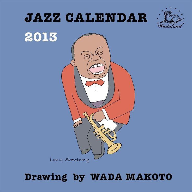 MAKOTO WADA / 和田誠 / JAZZ CALENDER 2013 / ジャズカレンダー 2013