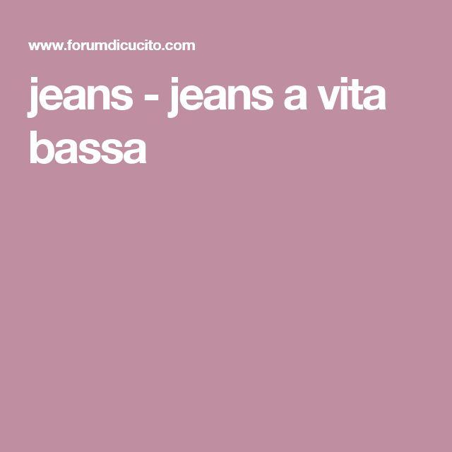 jeans - jeans a vita bassa