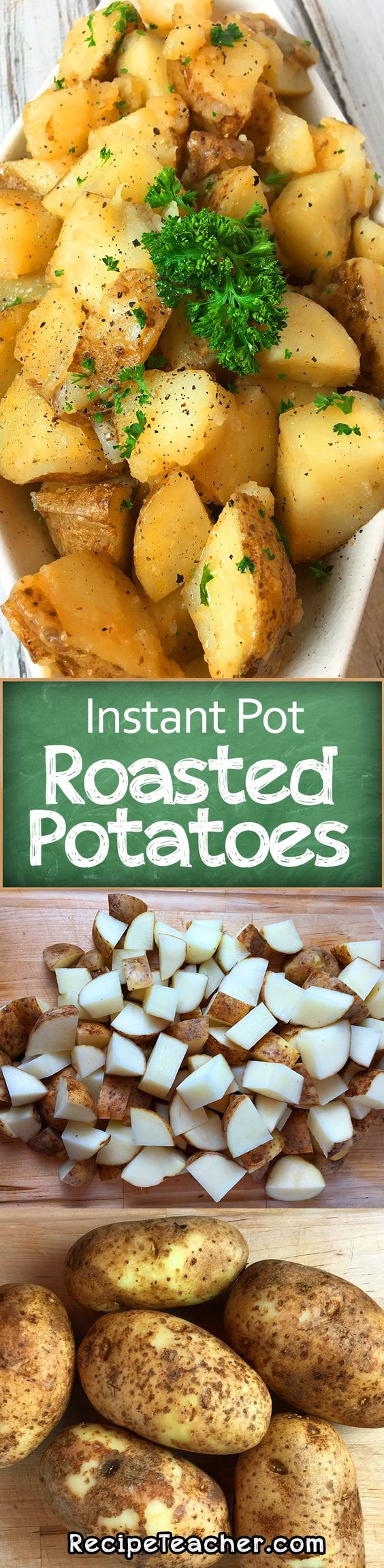 Instant Pot Roasted Potatoes. Awesome and easy recipe for delicious potatoes. #instantpot #roasted #potatoes
