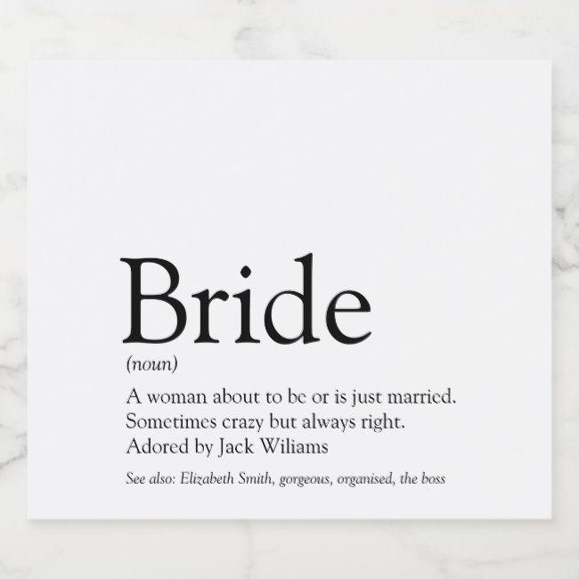 Bride Definition Bridal Shower Wedding Champagne Label Ad Ad Shower Wedding Champagne Bridal In 2020 Champagne Label Champagne Wedding Labels