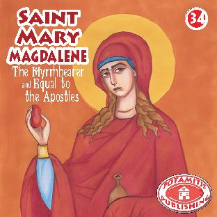 34 Paterikon for Kids - Saint Mary Magdalene