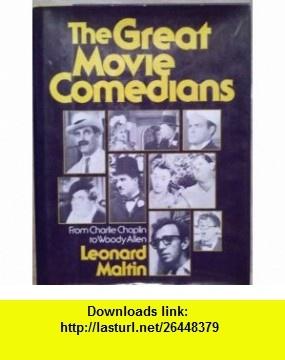 Great Movie Comedians, From Charlie Chaplin to Woody Allen (9780517361849) Leonard Maltin , ISBN-10: 0517361841  , ISBN-13: 978-0517361849 ,  , tutorials , pdf , ebook , torrent , downloads , rapidshare , filesonic , hotfile , megaupload , fileserve