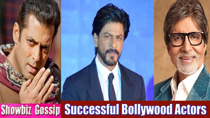 Top 07 Most Successful Bollywood Actors