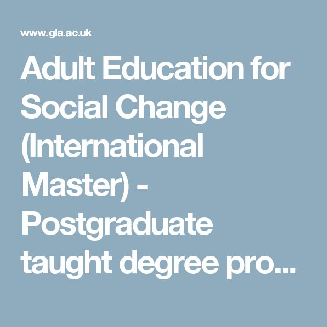 Adult Education for Social Change (International Master) - Postgraduate taught degree programmes - University of Glasgow