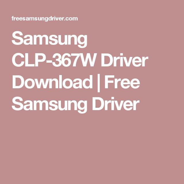 Samsung CLP-367W Driver Download | Free Samsung Driver