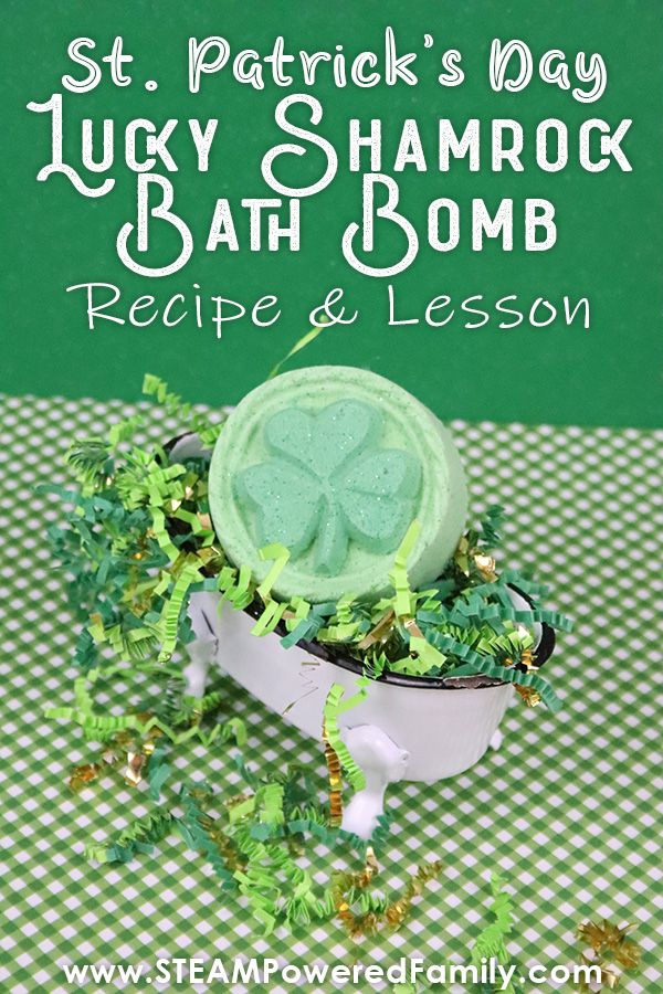 St Patrick S Day Science Fun With A Lucky Shamrock Bath Bombs