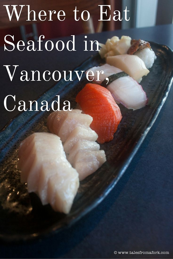 Here's where to eat seafood in Vancouver, BC. These places are of the freshest and high quality ingredients: Kaide Sushi, À La Mode & Rodney's Oyster House.