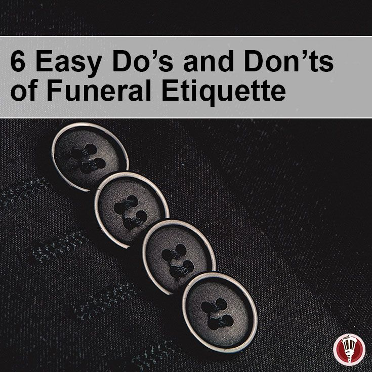 Funeral Etiquette: What to Do and What Not to Do