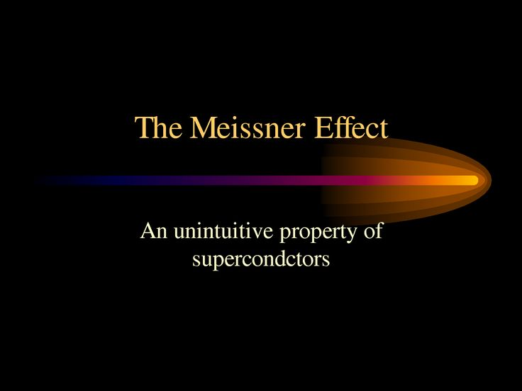 The Meissner Effect - PowerPoint - PowerPoint