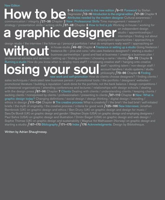 Xmas gift guide: 30 books graphic designers will love | Graphic design | Creative Bloq. How to be a Graphic Designer without Losing your soul.