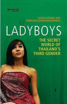 #Ladyboys: The Secret World of Thailand's Third Gender by Susan Aldous, Pornchai Sereemongkonpol  Traded in @ Canterbury Tales Bookshop * Book exchange * Guesthouse * Cafe * #Pattaya..  An intimate portrait of #Thailand's #ladyboys, the #boys who have chosen to become #Girls.