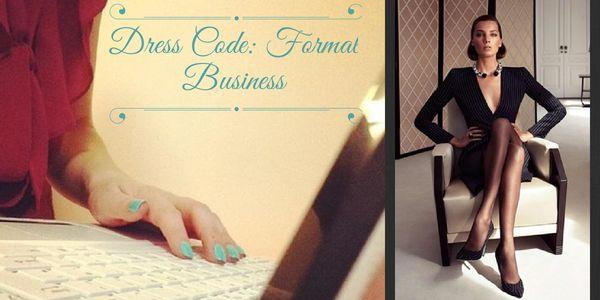 Dress Code: Formal Business