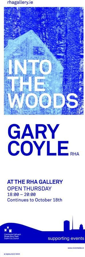 Dublin City Street Banners for 'Into the Woods' by Gary Coyle's exhibition at the RHA #civicmedia2015 #IrishArt