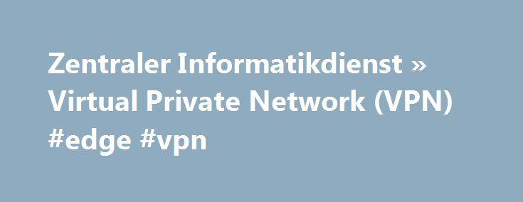 Zentraler Informatikdienst » Virtual Private Network (VPN) #edge #vpn http://arizona.remmont.com/zentraler-informatikdienst-virtual-private-network-vpn-edge-vpn/  # Virtual Private Network (VPN) Für den Fernzugriff auf E-Journals, E-Books und Datenbanken der Universitätsbibliothek Wien ist keine VPN -Verbindung notwendig. Bitte melden Sie sich ausschließlich mit dem Authentifizierungsservice u:access an. Dieses funktioniert in Ihrem Browser ohne zusätzliche Installation. Weitere…
