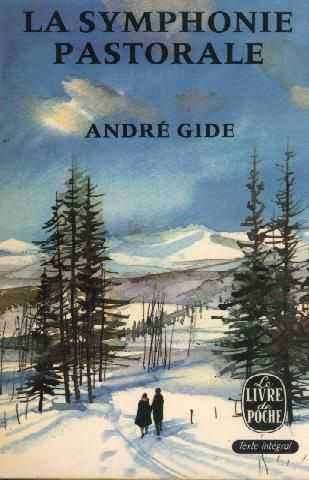 La Symphonie Pastorale by Andre Gide ~ Translated this in high school French class eons ago.