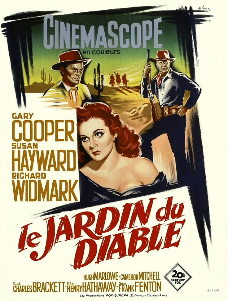 GARDEN OF EVIL (1954) - Gary Cooper - Susan Hayward - Richard Widmark - Hugh Marlowe - Cameron Mitchell - Victor Manuel Mendoza - Directed by Henry Hathaway - 20th Century-Fox - Movie Poster.