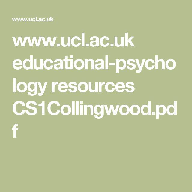www.ucl.ac.uk educational-psychology resources CS1Collingwood.pdf