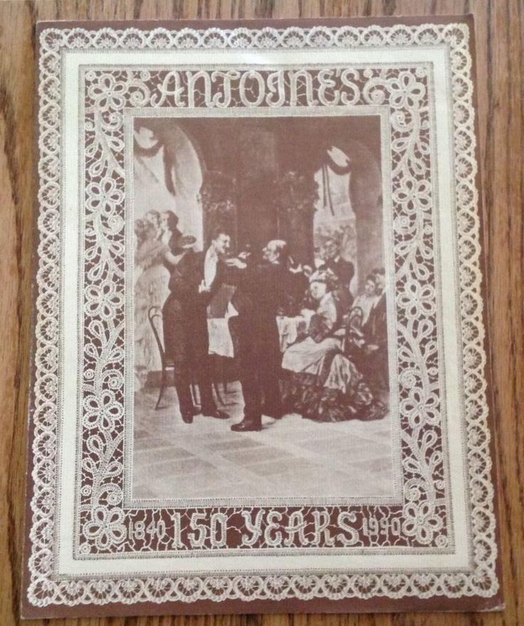 ANTOINES RESTURANT MENU 150 YEARS 1840-1990