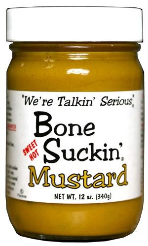 Sweet Hot Mustard is the best!! Bone Suckin' Mustard.