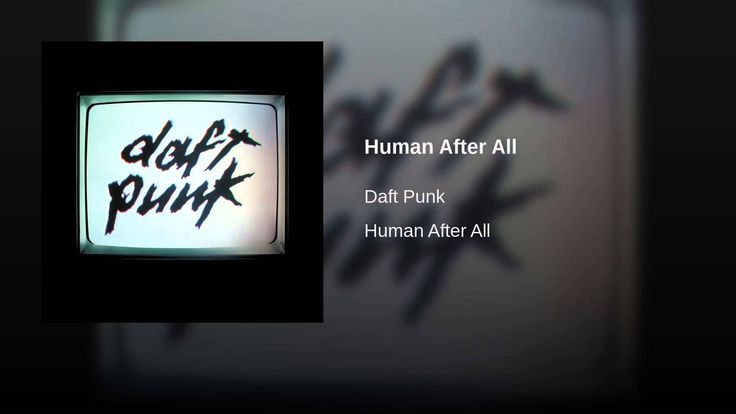 Human After All - YouTube