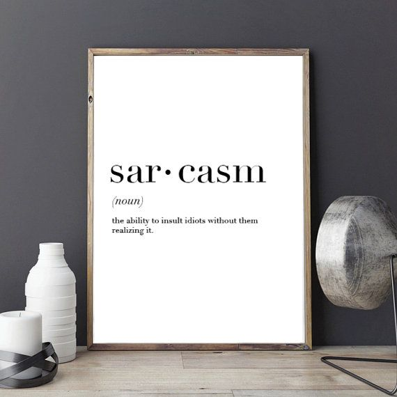 Sarcasm Definition Print // Minimalist Poster // Wall Art