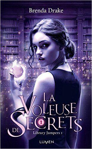 Amazon.fr - La Voleuse de secrets - Brenda Drake, Julie Lafon, Diane Durocher - Livres