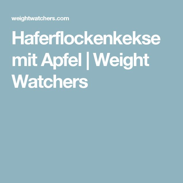 Haferflockenkekse mit Apfel | Weight Watchers