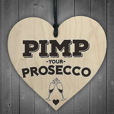 Pimp your prosecco #novelty #wooden hanging #heart plaque alcohol joke gift sign,  View more on the LINK: 	http://www.zeppy.io/product/gb/2/311695672242/