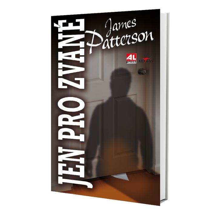 JEN PRO ZVANÉ - James Patterson  https://www.alpress.cz/jen-pro-zvane/