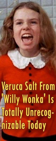 Veruca Salt From 'Willy Wonka' Is Totally Unrecognizable Today
