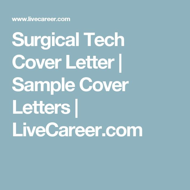 Surgical Tech Cover Letter   Sample Cover Letters   LiveCareer.com