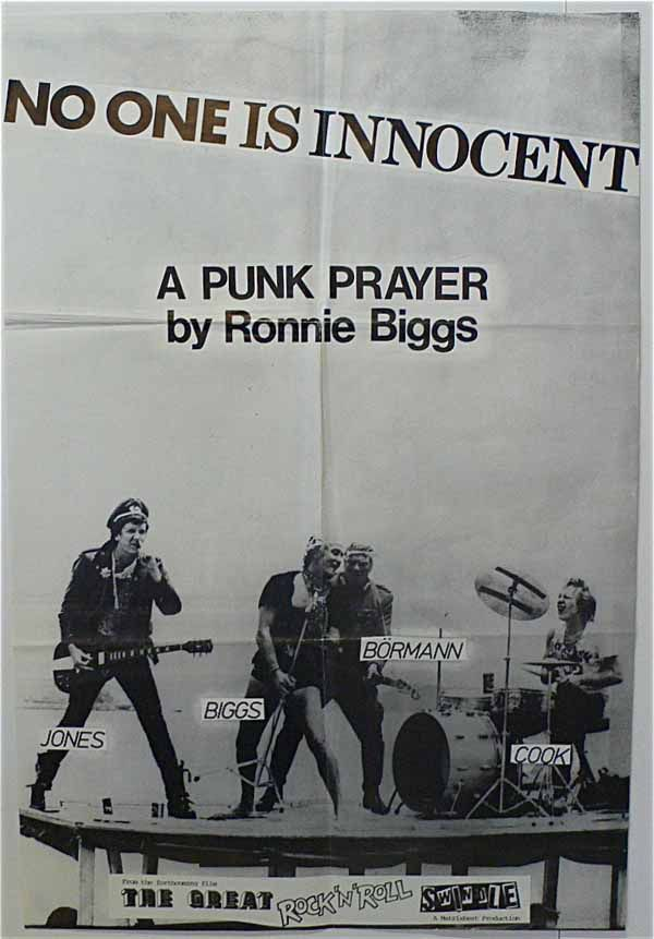 The Sex Pistols and Ronnie Biggs No one Is Innocent Promo Poster From Swindle