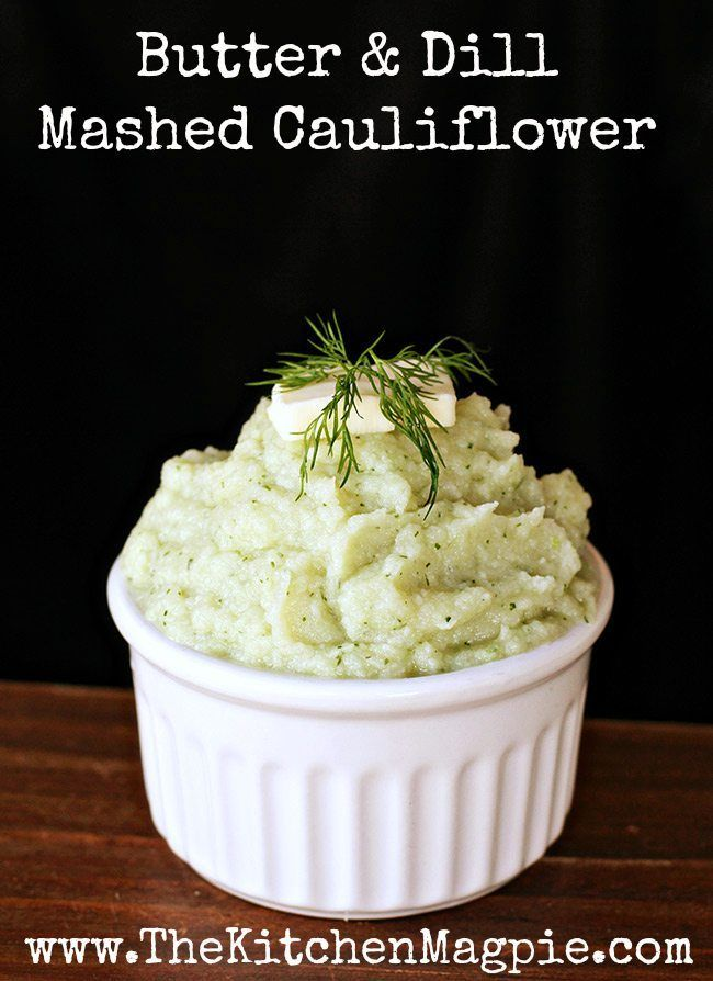 Butter & Dill Mashed Cauliflower from @kitchenmagpie